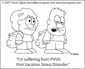 Post Vacation Stress Disorder