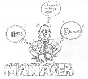 Manager - why am I in charge again